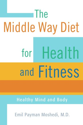The Middle Way Diet for Health and Fitne