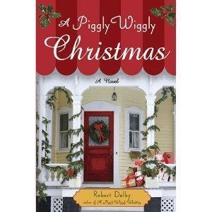 robert-dalbysa-piggly-wiggly-christmas-hardcover2010