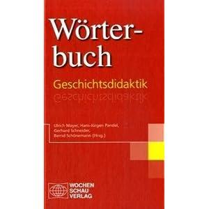 Wörterbuch Geschichtsdidaktik