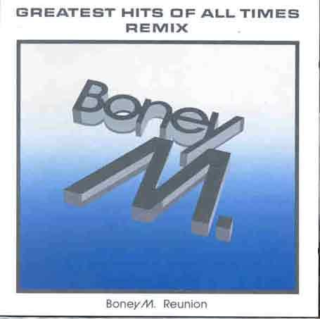 Boney M. - Greatest Hits of All Time: Remixes - Zortam Music