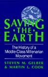 img - for Saving the Earth: The History of a Middle-Class Millenarian Movement book / textbook / text book
