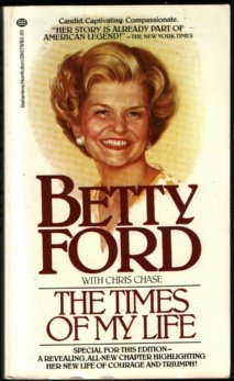 The Times of My Life, Betty Ford, Chris Chase