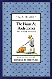 The House at Pooh Corner (Full-Color Gift Edition) (0525447741) by A. A. Milne