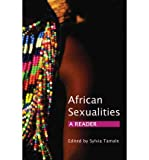 img - for [(African Sexualities: A Reader)] [Author: Sylvia Tamale] published on (June, 2011) book / textbook / text book