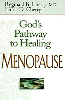 God's Pathway to Healing Menopause
