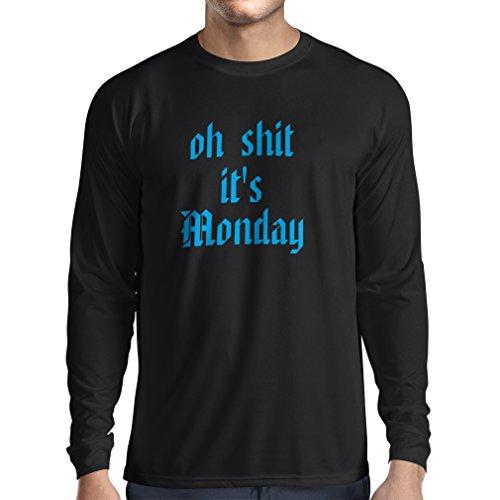 T-shirt manica lunga da uomo Oh Shit it's Monday I hate Mondays (X-Large Nero Blu)
