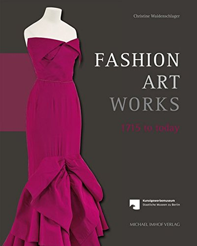 Fashion Art Works 1715 to Today