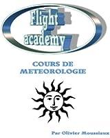 Cours de m�t�orologie a�rienne (Cours de pilotage avion t. 2)