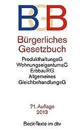 Burgerliches Gesetzbuch: Mit Einfuhrungsgesetz, Beurkundungsgesetz, AGB-Gesetz, Verbraucherkreditgesetz, Gesetz uber den Widerruf von ... (Beck-Texte im dtv) (German Edition)