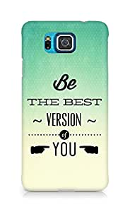 Amez Be the Best version of Yourself Back Cover For Samsung Galaxy Alpha