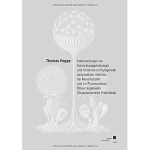 Untersuchungen zur Entwicklungsphysiologie und molekularen Phylogenetik ausgewählter Vertreter der