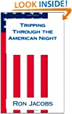 Tripping Through the American Night