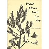 Peace flows from the sky (0883960079) by Schutz, Susan Polis