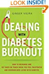 Dealing With Diabetes Burnout: How to...