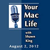 Your Mac Life, August 02, 2012 | [Shawn King]