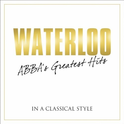 Abba - Waterloo: The Best of ABBA - Zortam Music