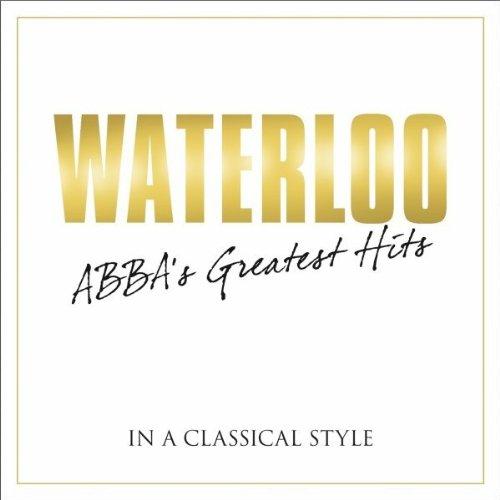 Abba - Waterloo: The Best of ABBA - Zortam Music