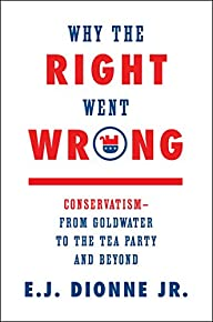 Why the Right Went Wrong: Conservatis…