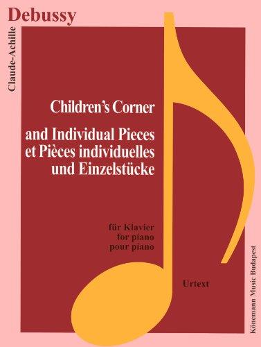 Partition - Debussy - Children's Corner et pièces s individuelles - pour piano