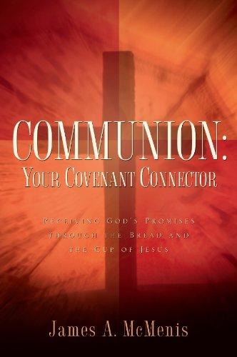Communion: Your Covenant Connector PDF
