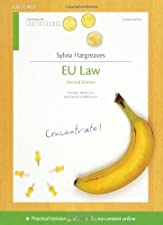 EU Law Concentrate Law Revision and Study Guide by Matthew Homewood