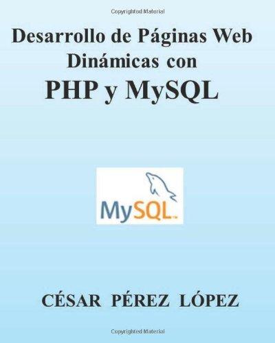 Desarrollo de Páginas Web Dinámicas con PHP y MySQL