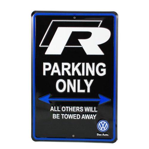Volkswagen R Parking Only Sign