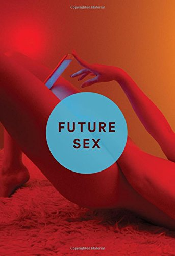 Future Sex: A New Kind of Free Love (Free Lesbian Sex Videos compare prices)