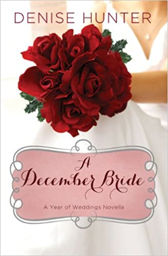 A December Bride (A Year of Weddings Novella Book 1)