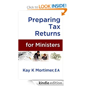 Preparing Tax Returns for Ministers: A Handbook for Tax Professionals (Personal Finances)