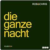 Die Ganze Nacht (Club Mix)