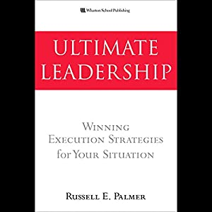 Ultimate Leadership Audiobook