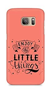 AMEZ enjoy the little things 2 Back Cover For Samsung Galaxy S7 Edge