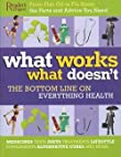 What Works What Doesn't: The Bottom Line on Everything Health
