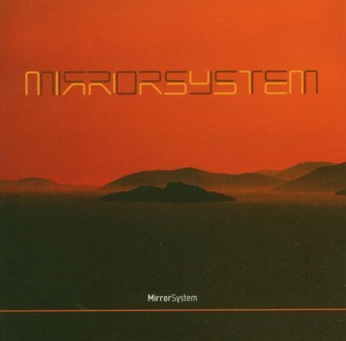 mirror-system-by-mirror-system-2005-audio-cd