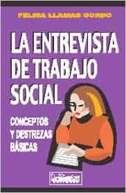La entrevista de trabajo social: Felisa Llamas Gorde