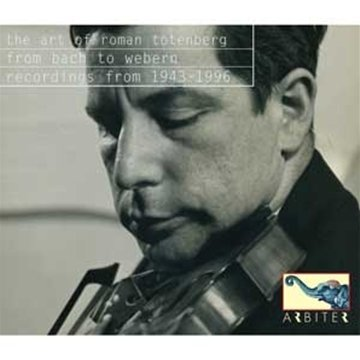 FROM BACH TO WEBERN THE ART OF ROMAN TOTENBERG