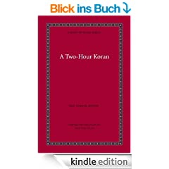 A Two Hour Koran (A Taste of Islam)