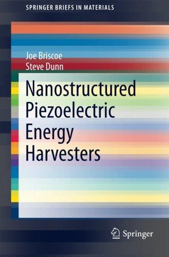 Nanostructured Piezoelectric Energy Harvesters (SpringerBriefs in Materials)