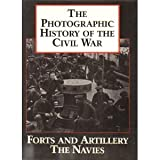 The Photographic History of the Civil War, Vol. 3: Forts and Artillery (155521200X) by Theo F. Rodenbough