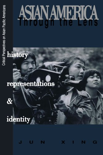 Asian America through the Lens: History, Representations,...