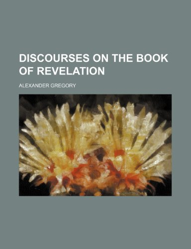 Discourses on the Book of Revelation