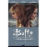 No Future For You (Buffy the Vampire Slayer Season Eight, Volume 2) ~ Joss Whedon
