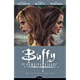 Buffy the Vampire Slayer Season 8 Volume 2: No Future for Youby Brian K. Vaughan