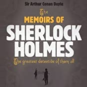 The Memoirs of Sherlock Holmes | [Arthur Conan Doyle]