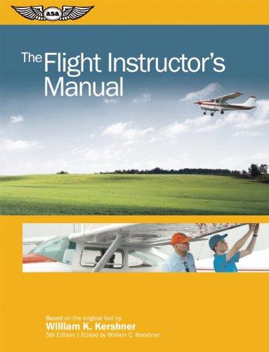 The Flight Instructor's Manual (The Flight Manuals Series)