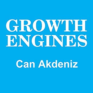 Growth Engines: Case Studies and Analysis of Today's Fastest Growing Companies Audiobook