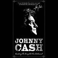 Johnny Cash Reading the Complete New Testament (       UNABRIDGED) by Thomas Nelson Publishing Narrated by Johnny Cash