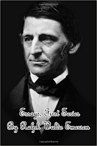 Essays, First Series: Ralph Waldo Emerson: 9781482323238