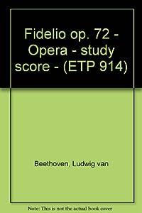 Fidelio op. 72 - Opera - study score - (ETP 914) by Eulenburg